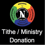 Tithe / General Ministry Fund Donation